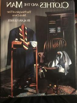 Clothes and the Man: The Principles of Fine Men's Dress by F