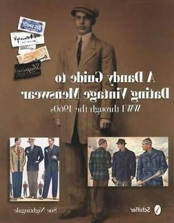 Dating Vintage Mens Clothes 1915-1960s Collector ID Guide in