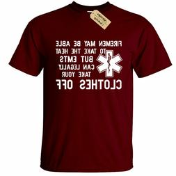 Funny EMT Mens T Shirt Firemen Take Clothes Off shirt emt Gi