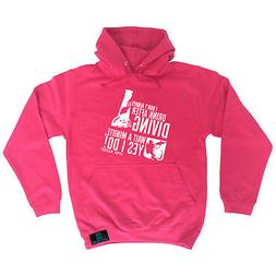 Scuba Diving Hoodie Hoody Funny Novelty hooded Top - I Dont