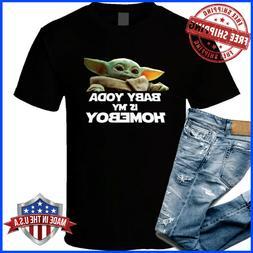 Starwars  Baby Yoda Is My Homeboy Mens Clothing Size S-2XL